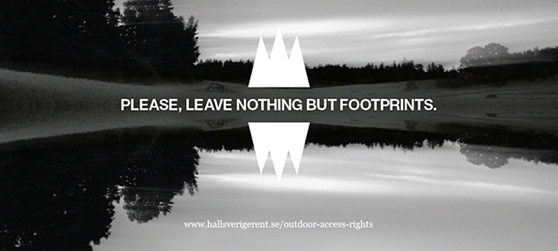 "Håll Sverige Rents kampanj ""leave nothing but footprints"""